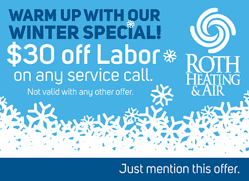 Roth $30 off Labor Winter Special