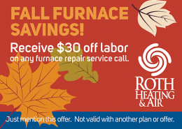 Roth $30 off Labor Fall Furnace Service Savings