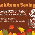 Roth $25 off Labor Fall Furnace Service Savings